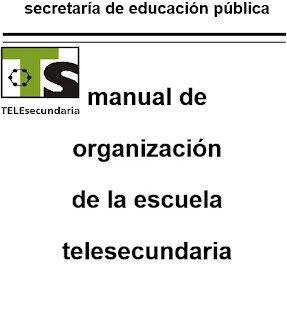 ORGANIZACIÓN DE LA TELESECUNDARIA.