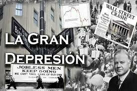 la gran depresión (crisis económica mundial)