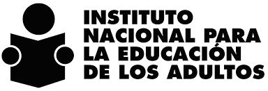 INSTITUTO NACIONAL PARA LA EDUCACIÓN DE LOS ADULTOS.