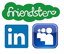 Friendster, Myspace, Linked in
