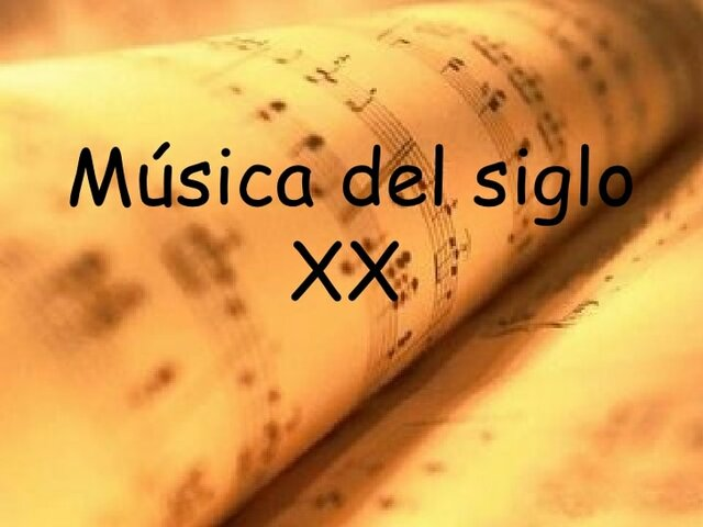 Música clásica del siglo XX.