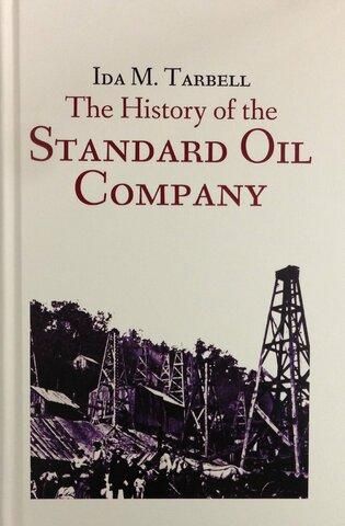 Ida Tarbell-''The History of Standard Oil''