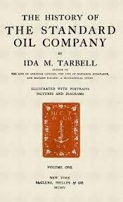 IDA Tarbell-The History of Standard Oil