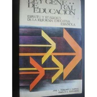 España Ley General de Educación Arts. 47 y 90