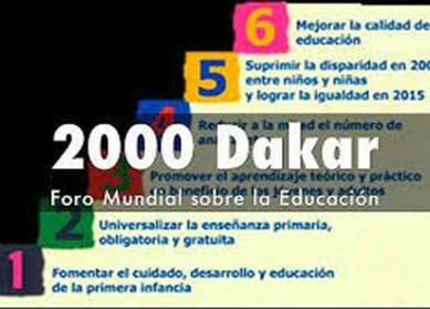 Foro mundial sobre la educación, celebrado en Dakar en el año 2000.