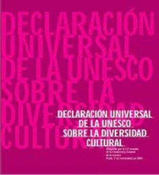 Declaración universal de la UNESCO sobre la diversidad cultural 2001