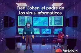 Fred Cohen, padre de los virus informáticos