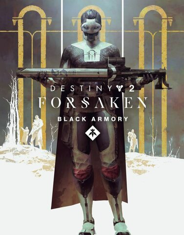 Destiny 2 Forsaken Black Armory