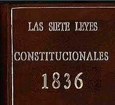 Constitución centralista( Las siete leyes)