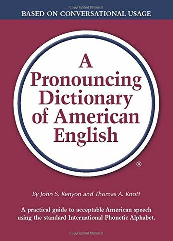 A Selected Pronouncing and Accented Dictionary