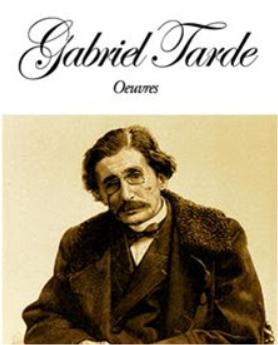 """Gabriel Trade (Francia)  """"Leyes de imitacion"""""""