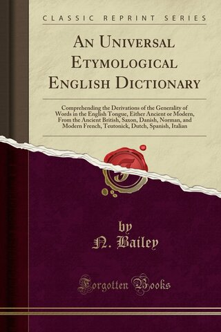 40000 слов (30 изданий с 1721- по 1802гг.) (Натан Бейли)