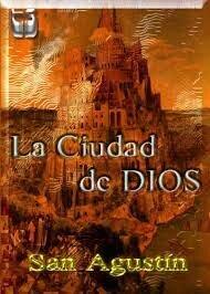 """San Agustín comenzó la redacción de"""" La ciudad de Dios"""""""