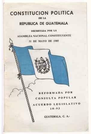 Constitución Política de la República de Guatemala, 1985