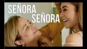 SEÑORA SEÑORA (Carolina Ross)