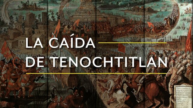 caída de México Tenochtitlan