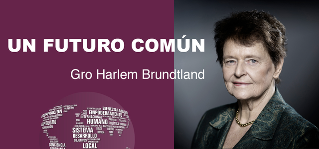 La Comisión de Brundtland acuña el termino como lo que conocemos hoy en dia