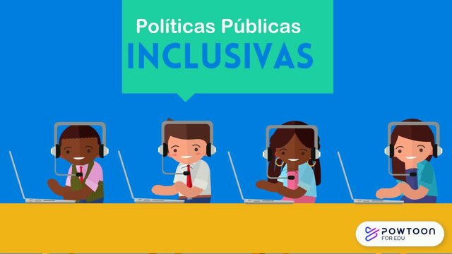 Producción de políticas inclusivas.