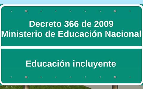 Decreto 366 de 2009 - Educación incluyente