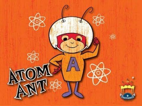 The Atom Ant