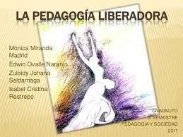 PEDAGOGIA DE LIBERACIÓN