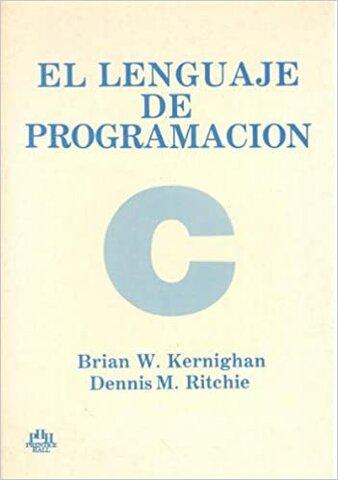 """""""El Lenguaje de Programación C"""""""
