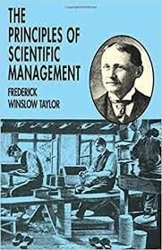 The Principles Of Scientific Management  (Los principios de administración científica)