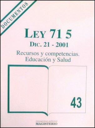 Ley 715 de 2001.