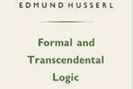Fortification of Phenomenology: Formal and Transcendental Logic