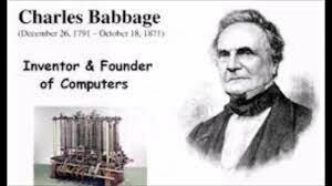 Charles Babbage/Matemático / padre de la computación
