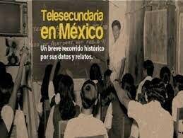 Creación de la primera telesecundaria en México.