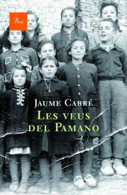 Les veus del Pamano - Jaume Cabré