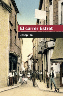 El carrer Estret - Josep Pla