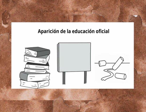 Aparición de la educación oficial