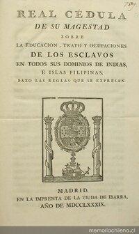 Promulgación Real Cédula, eliminando todas las encomiendas de Chile