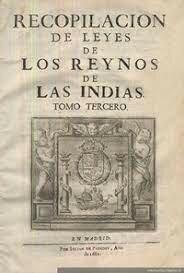 Se recopila las leyes de los reinos de las indias