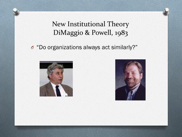 Teoría institucional (Dimaggio y Powell).