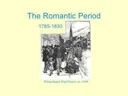 The Romantic Period (1785–1832)