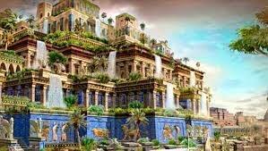 Los jardines colgantes de Babilonia.