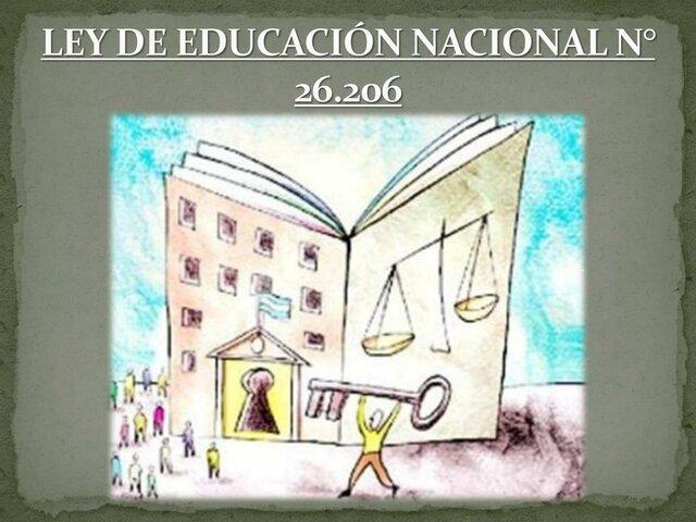 LEY N° 26.206 DE EDUCACIÓN NACIONAL