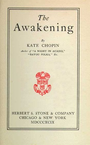 """""""The Awakening"""" is Published by Kate Chopin"""