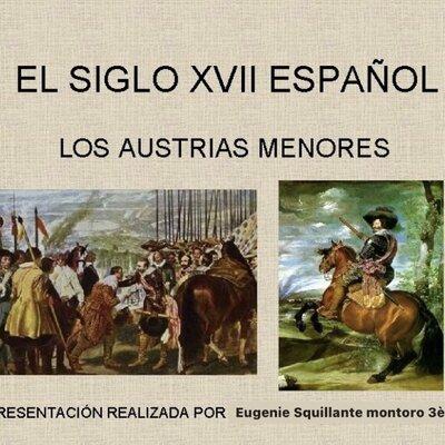 El siglo XVII. Reinado de los Austrias menores.  timeline