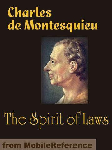 "Montesque Writes ""Spirit of the Laws"""
