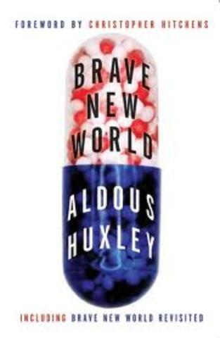 "aldous huxleys ""brave new world"""