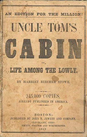 Publication of Uncle Tom's Cabin (1852)