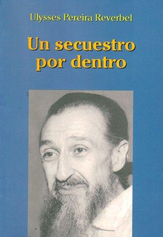 MLN-T secuestra al presidente de UTE, Ulises Pereira Reverbel. Permanecerá secuestrado hasta el 11 de agosto.