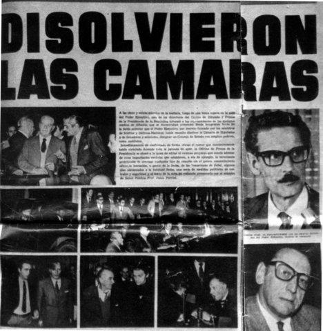 El 27 de junio de 1973 el Poder Ejecutivo disolvió las cámaras y creó, en su lugar, un Consejo de Estado