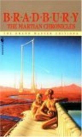 The Martian Chronicales by Ray Bradbury