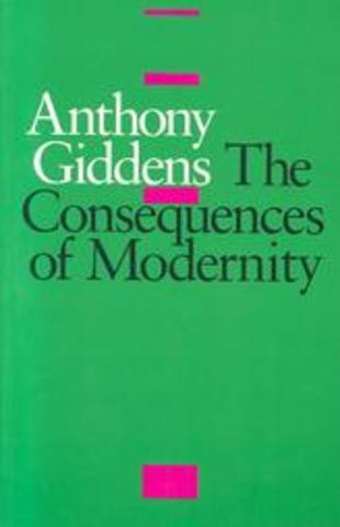 Giddens- The Consequences of Modernity