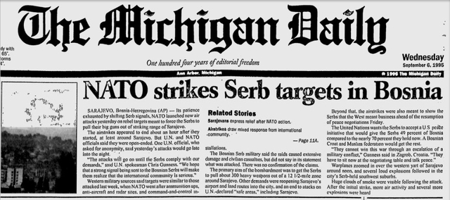 NATO began Operation Deliberate Force against Serbs in Bosnia and Herzegovina